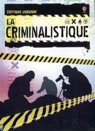 La criminalistique