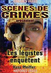 Scènes de crimes – Les légistes enquêtent