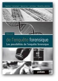 Manuel de l'enquête forensique – Les possibilités de l'enquête forensique